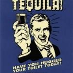 How I Accidentally Drank Tequila…