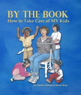 """By The Book, How To Take Care of MY Kids"" Review and Giveaway"