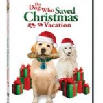 The Dog Who Saved Christmas Vacation DVD Review and Giveaway!