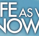 Life As We Know It, $15 iTunes Giveaway!