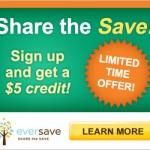 $5 Eversave Credit for New Members!