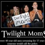 Twilight Moms…