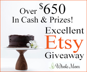 Whole Mom 3rd Annual Excellent Etsy #Giveaway