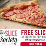 FREE Slice of Pizza with purchase from Sbarro