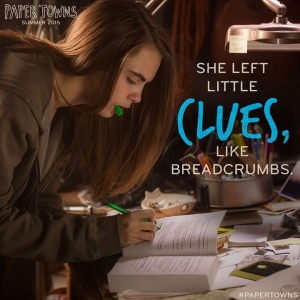 PAPER TOWNS,  Become a Mystery