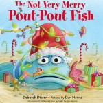 The Not Very Merry Pout-Pout Fish Giveaway!