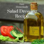 Easy Homemade Salad Dressing Recipe