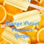 Paleo Orange Cream Popsicles Recipe