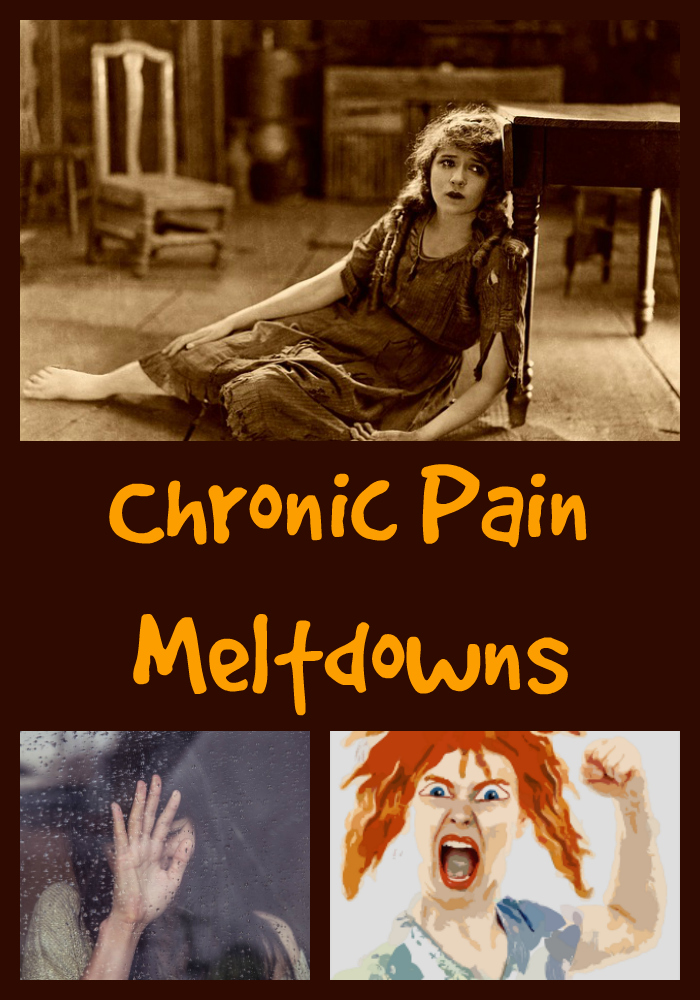 chronic pain meltdowns