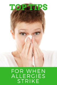 When Allergies Strike!  Top Tips for Fighting Allergies
