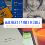 Walmart Family Mobile, Keeping Up with Summer Fun!