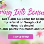 Get 300 bonus SB when you sign up for Swagbucks in April