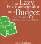 The Lazy Environmentalist on a Budget Review and Giveaway!