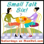 Small Talk Six, What I Wish To Give the Father of My Kids