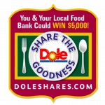 "DOLE's ""Share the Goodness"" contest"
