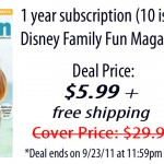 Disney Family Fun Magazine, 1 year subscription for only $5.99! (cover price is $29.90)
