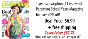 Parenting School Years Magazine for only $6.99!