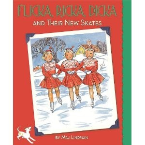 Flicka, Ricka, Dicka and Their New Skates!  Perfect for Christmas!
