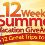12 Weeks of Summer Vacation Sweepstakes, 12 Family Vacations to Win!