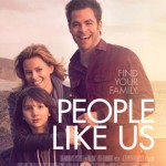 People Like Us, A Fantastic Movie!  #PeopleLikeUs