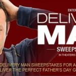 Dreamworks' DELIVERY MAN, Sweepstakes & Sneak Peek!!!