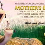 Have an Epic Mother's Day!