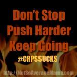 If You Think I am a Quitter… #CRPSSUCKS #RSDSUCKS