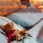 A Frugal Family's Guide to Slumber Parties