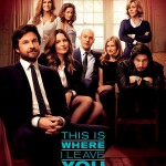 THIS IS WHERE I LEAVE YOU #TIWILY