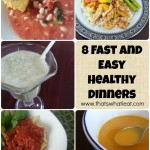 8 Fast and Easy Healthy Dinners