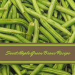 Sweet Maple Green Beans Recipe