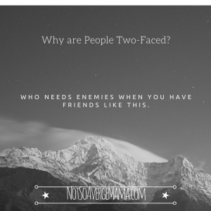 Why are People Two-Faced?