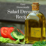 Easy Homemade Salad Dressing Recipe