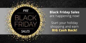 Earn Big Cash Back this week leading up to Black Friday